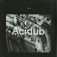 Front View : TM404 - ACIDUB (2XLP) - Kontra Musik / KM044