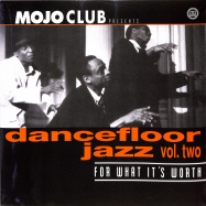 Front View : Various Artists - MOJO CLUB VOL. 2 - FOR WHAT ITS WORTH (LP) - Universal / 5590461