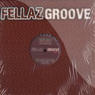 FELLAZ GROOVE VOL. 11
