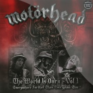 Front View : Motorhead - THE WORLD IS OURS VOL. 1 (2X12 LP) - EMI / 0836091