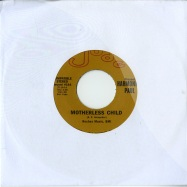 MOTHERLESS CHILD (7 INCH)