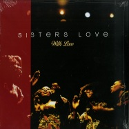 Front View : Sisters Love - WITH LOVE (LP) - Get On Down / GET54096LP