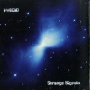 Front View : Hyboid - STRANGE SIGNALS (2LP) - Astro Chicken / AC09