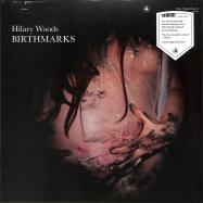 Front View : Hilary Woods - BIRTHMARKS (LP) - Sacred Bones / SBR245LP / 00139337