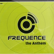 Front View : Yves Deruyter & Marcel Woods - FREQUENCE - THE ANTHEM - Frequence / Freq002