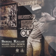 Front View : Serial Killaz feat. Cornell Campbell - MASH YOU DOWN / LIVE FROM STUDIO ONE - Ganja Records / rpg032