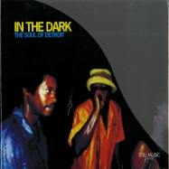 Front View : Various Artists (M.Pittman, Delano Smith, Mike Huckaby...) - IN THE DARK - THE SOUL OF DETROIT (CD+DVD) - Still Music / STILLMCD005