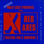 Front View : Red Axes - WAITING FOR A SURPRISE - Multi Culti / MC016