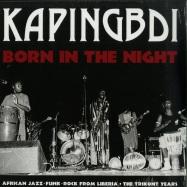 Front View : Kapingbdi - BORN IN THE NIGHT (LP) - Sonorama / SONOL110