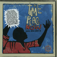 Front View : Various Artists - THE TIME FOR PEACE IS NOW (LP) - Luaka Bop / LBLP094 / 05179941