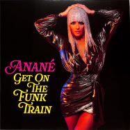 Front View : Anane - GET ON THE FUNK TRAIN (PRODUCED BY LOUIE VEGA) (INC MICHAEL GRAY MARK KNIGHT / TODD TERRY REMIXES) - Nervous Records / NER24858