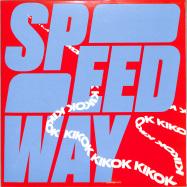 Front View : KIKOK - SPEEDWAY (LP) - Magnetron Music / Mag182
