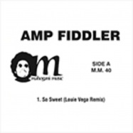 Front View : AMP FIDDLER - SO SWEET - Mahogany Music / MM-40
