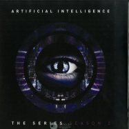 Front View : Artificial Intelligence - THE SERIES - SEASON 2 - Integral Records / INTLP003S2