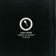 Front View : Josh Wink - ARIES IN MARS (OVUM 300!) - Ovum / OVM300