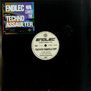 Front View : Endlec - HERE COMES THE TECHNO ASSAULTER EP - Eternal Damnation / ETRN004