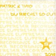 Front View : Patric & Timo - DU RIECHST SO GUT - Superstar / SUPER3048