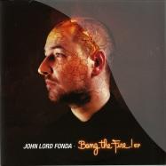 Front View : John Lord Fonda - BANG THE FIRE EP (ELECTRIC RECUE / KAZYO RMXS) - Citizen / CTZ041