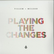 Front View : Villem & McLeod - PLAYING THE CHANGES (2X12 LP) - Spearhead / SPEAR087