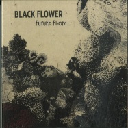 Front View : Black Flower - FUTURE FLORA (CD) - Sdband Ultra  / SDBANUCD09