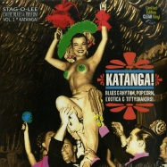 Front View : Various Artists - KATANGA! EXOTIC BLUES & RHYTHM VOL.1 (CLEAR 10 INCH) - Stag-O-Lee / stag-o-119 / 05151371