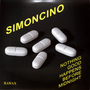 Front View : Simoncino - NOTHING GOOD HAPPENS BEFORE MIDNIGHT (2LP) - RAWAX / RAWAX006LP