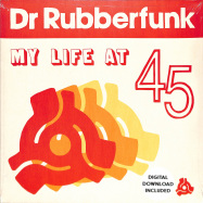 Front View : Dr Rubberfunk - MY LIFE AT 45 (LP + MP3) - Jalapeno / JAL321V