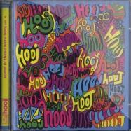 Front View : Various Artists - SOME OF THESE WERE HOOJ VOL. 4 (CD) - Hooj Records / hooj017cd