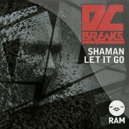 Front View : DC Breaks - SHAMAN / LET IT GO - Ram Records / ramm127