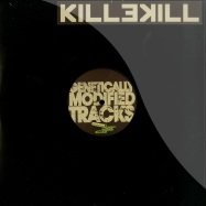 Front View : DJ Spider & Franklin De Costa - GENETICALLY MODIFIED TRACKS PT.2 - Killekill / Killekill024