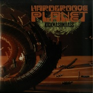 Front View : Various Artists - HARDGROOVE PLANET EP - KickMaSomaAss Records / KMSA201604