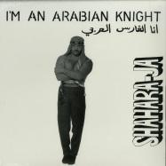 Front View : Shahara-Ja - IM AN ARABIAN KNIGHT - Left Ear Records / LER1007