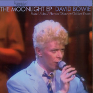Front View : David Bowie - THE MOONLIGHT EP (COLOURED 7 INCH) - Rocks Lane / KITTY27EP008-C