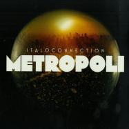 Front View : Italoconnection - METROPOLI (VINYL 1 + MP3) - Bordello A Parigi / BAP108_ab