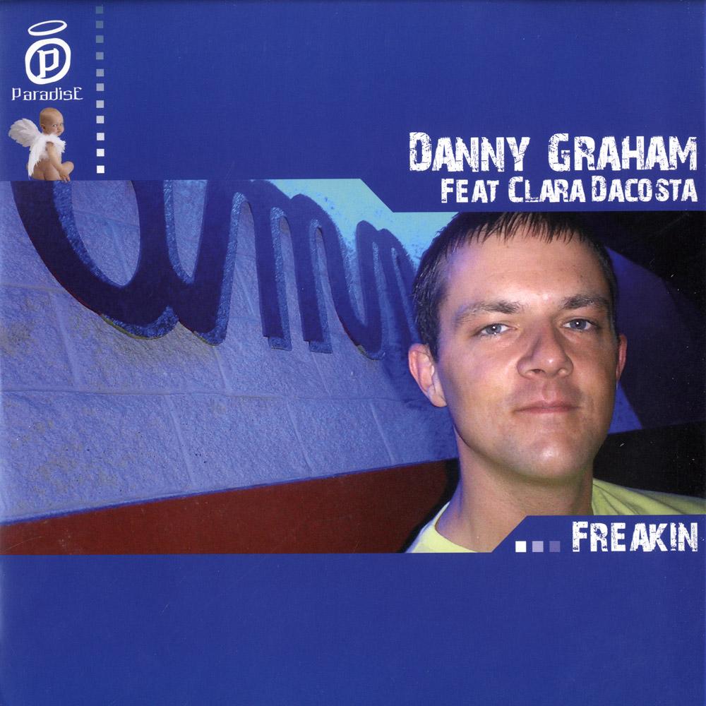 Danny Graham - FREAKIN