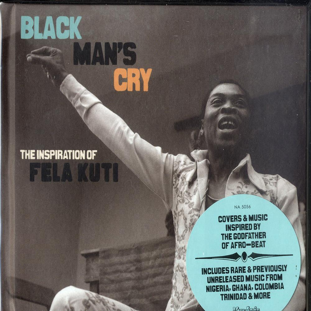 V/A: Black Mans Cry - THE INSPIRATION OF FELA KUTI