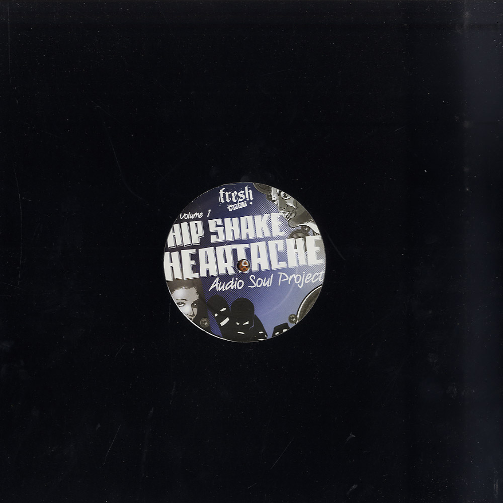Audio Soul Project - HIP SHAKE HEARTACHE VOLUME 1
