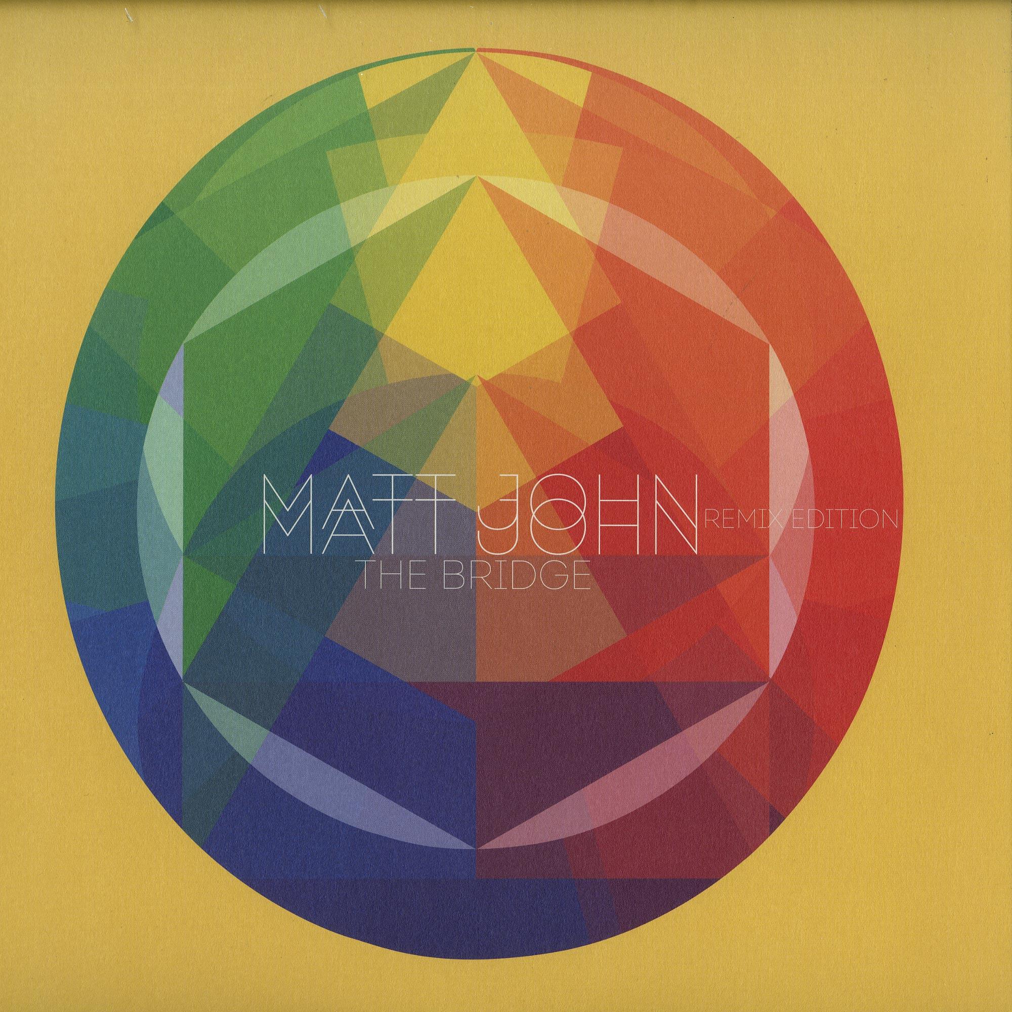 Matt John - THE BRIDGE REMIXES
