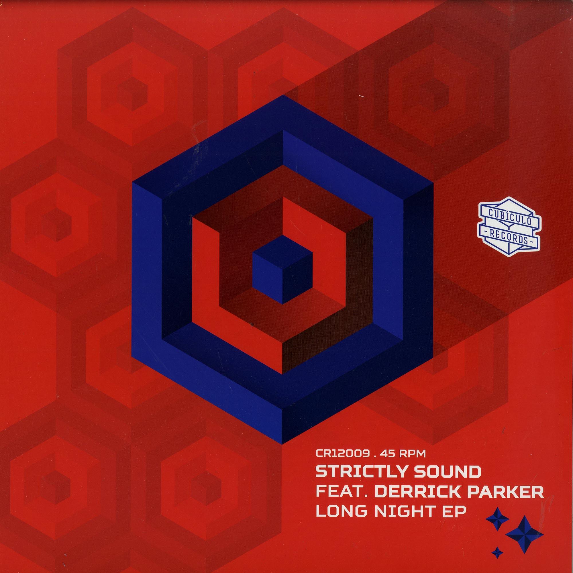 Strictly Sound ft. Derrick Parker - LONG NIGHT EP