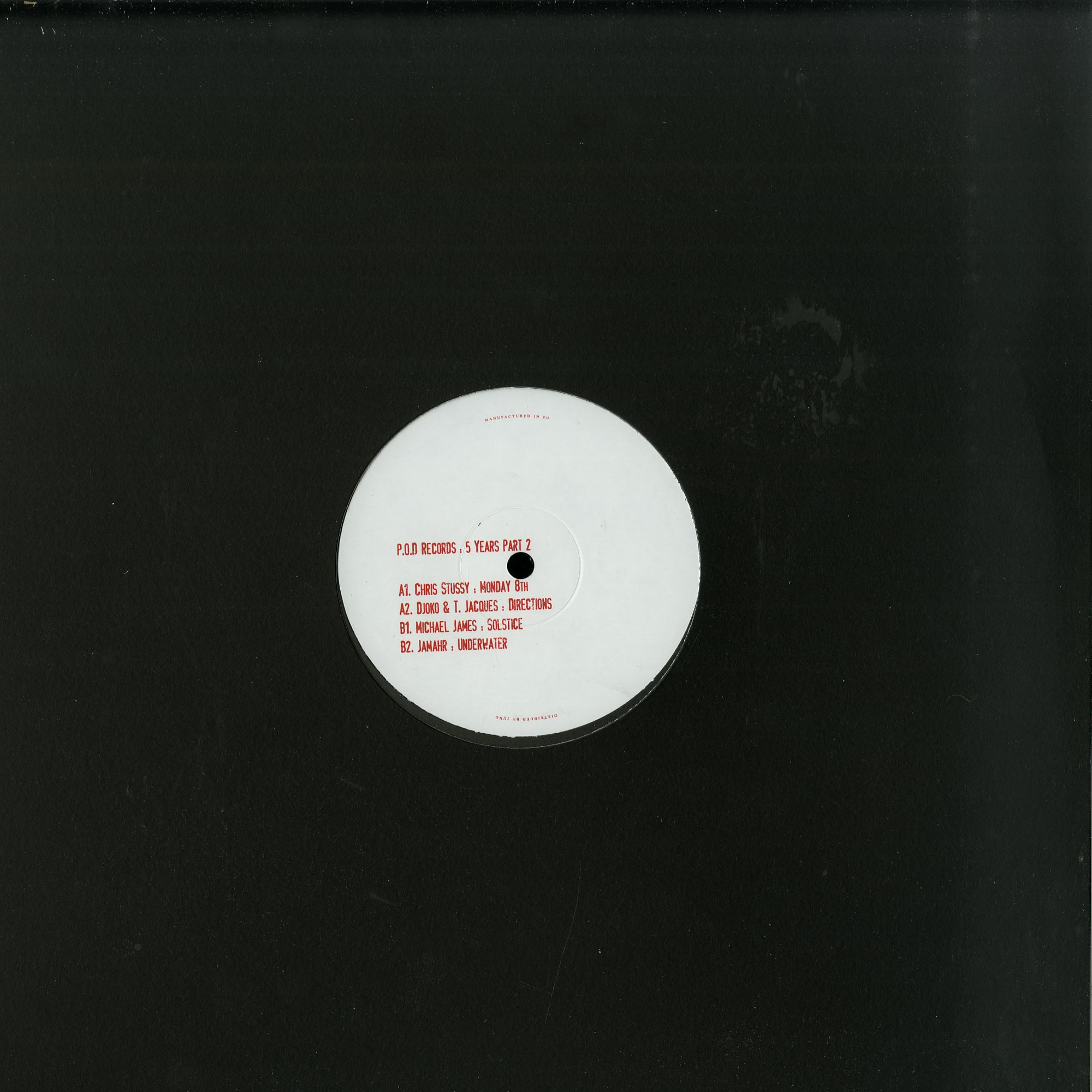 Chris Stussy / Djoko / T Jacques / Michael James / Jamahr - POD RECORDS : 5 YEARS PART 2