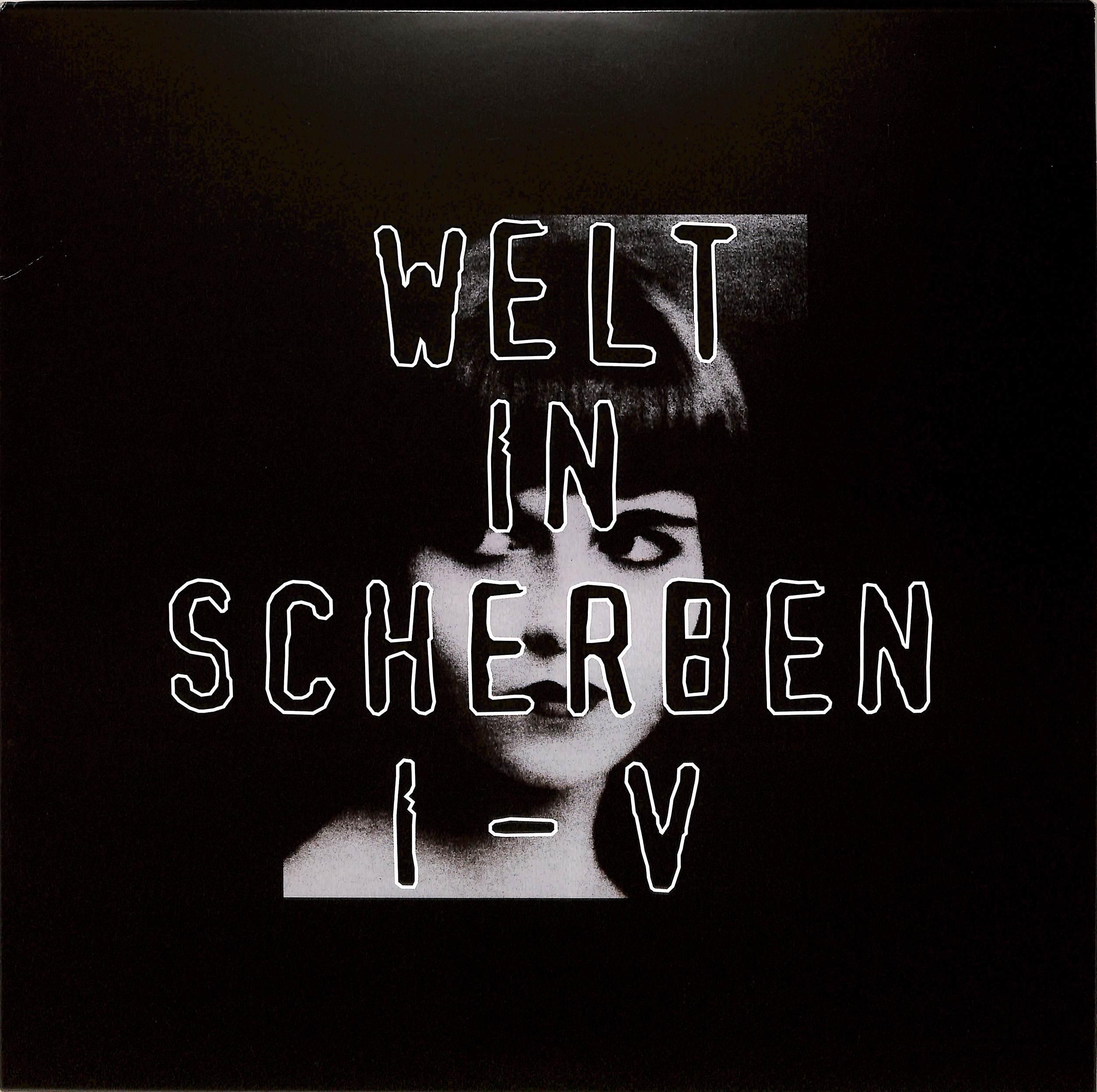 Welt In Scherben - I-V
