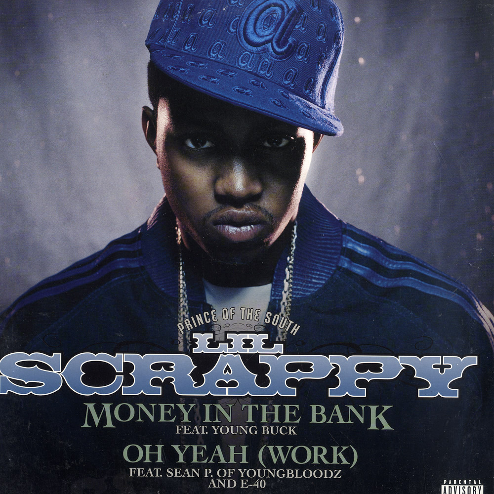 Lil Scrappy feat. Young Buck - MONEY IN THE BANK / OH YEAH