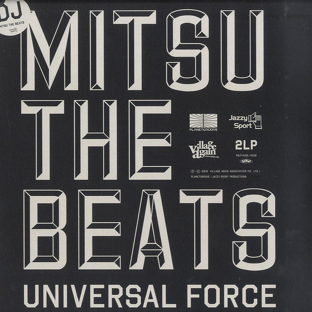 DJ Mitsu The Beats - UNIVERSAL FORCE