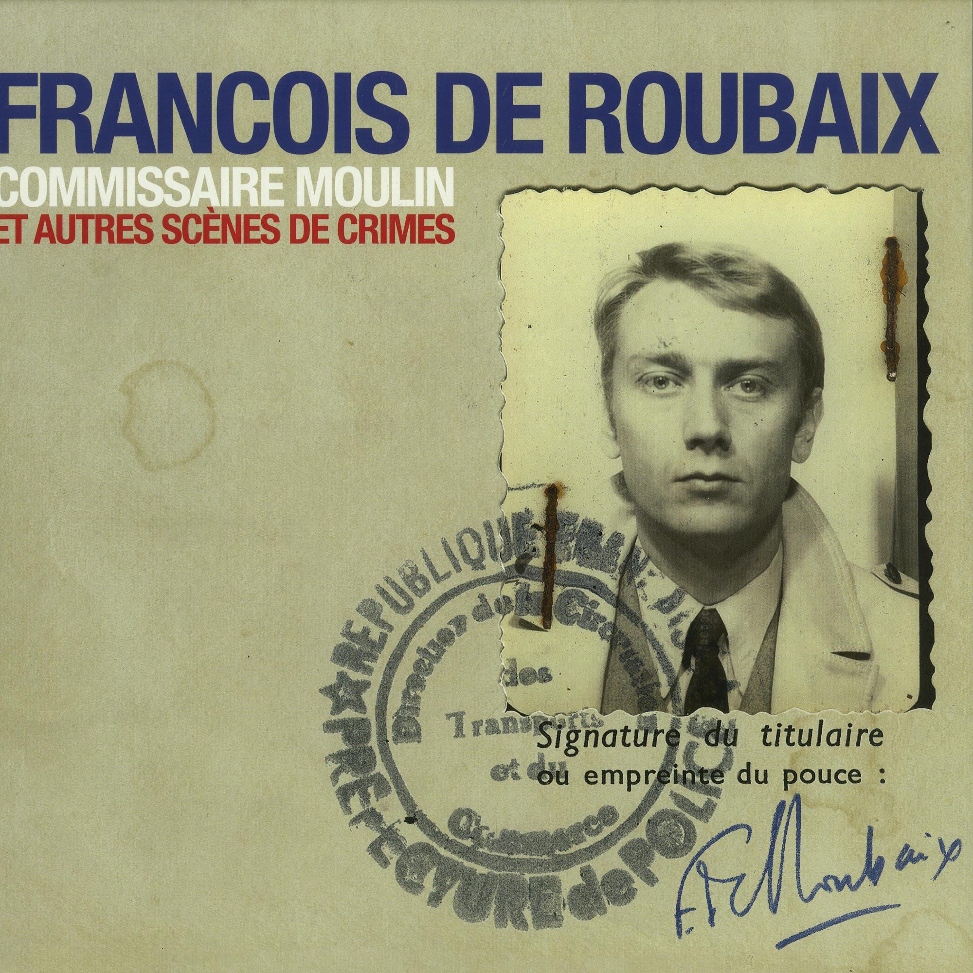 Francois De Roubaix - COMMISSAIRE MOULIN ET AUTRES SCENE DE CRIMES