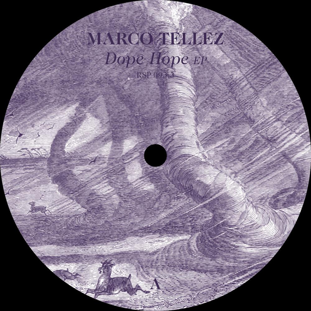 Marco Tellez - DOPE HOPE EP