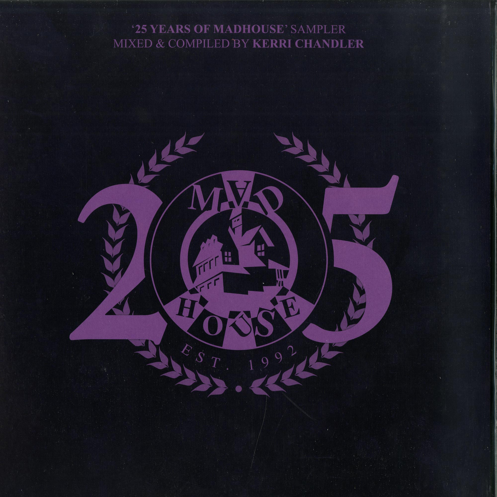Various Artists - 25 YEARS OF MADHOUSE