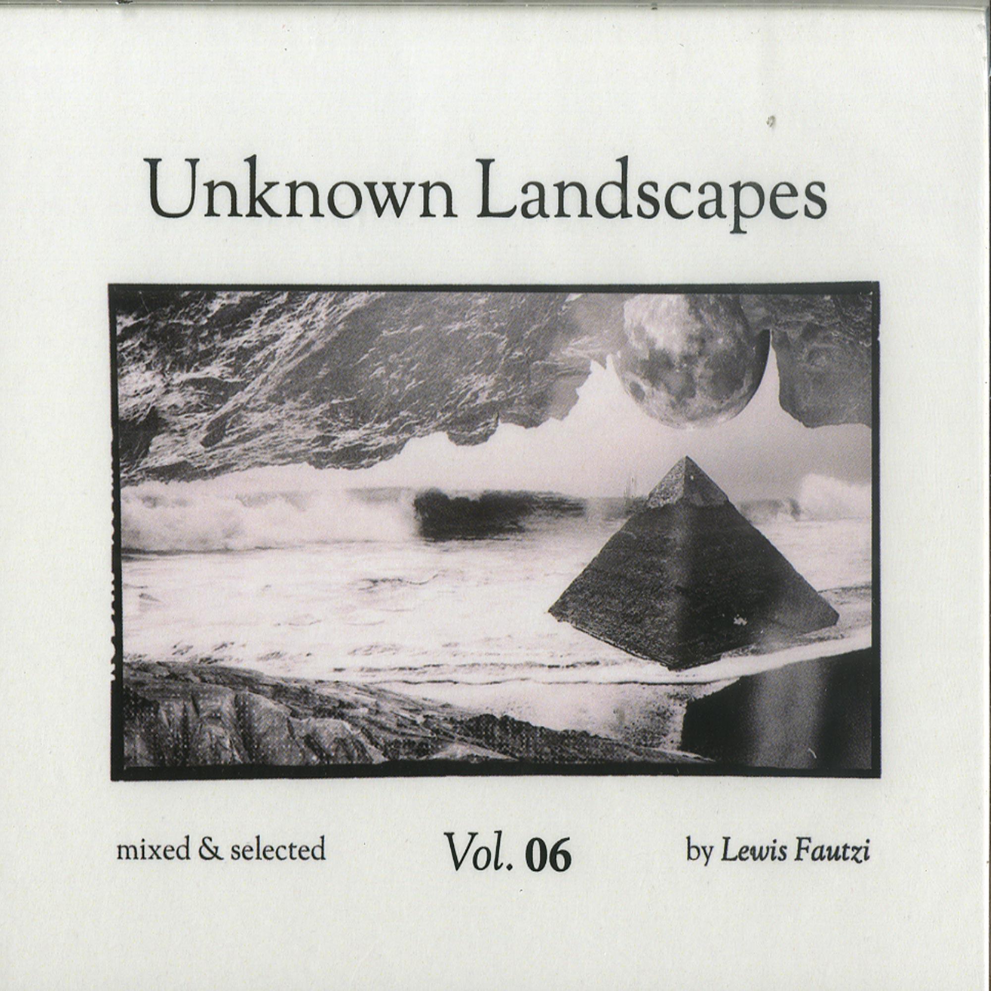 Lewis Fautzi - UNKNOWN LANDSCAPES VOL. 6