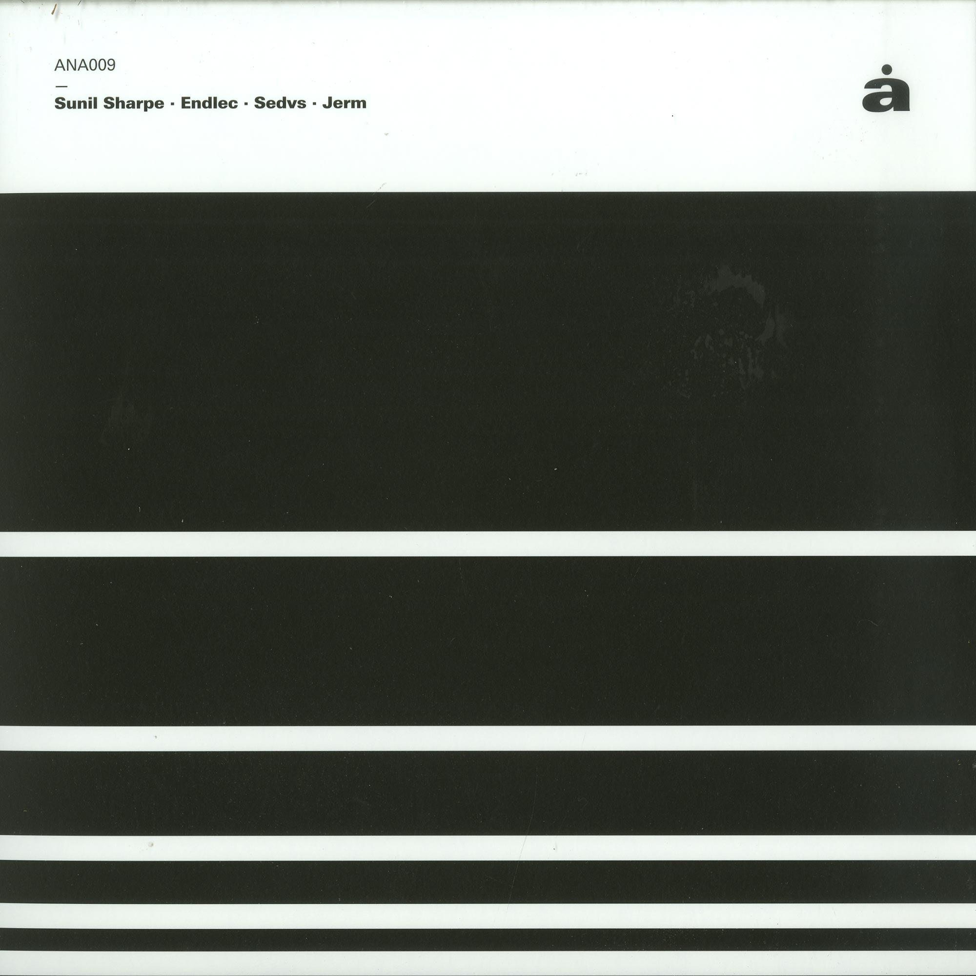Sunil Sharpe / Endlec / Sedvs / Jerm - V/A