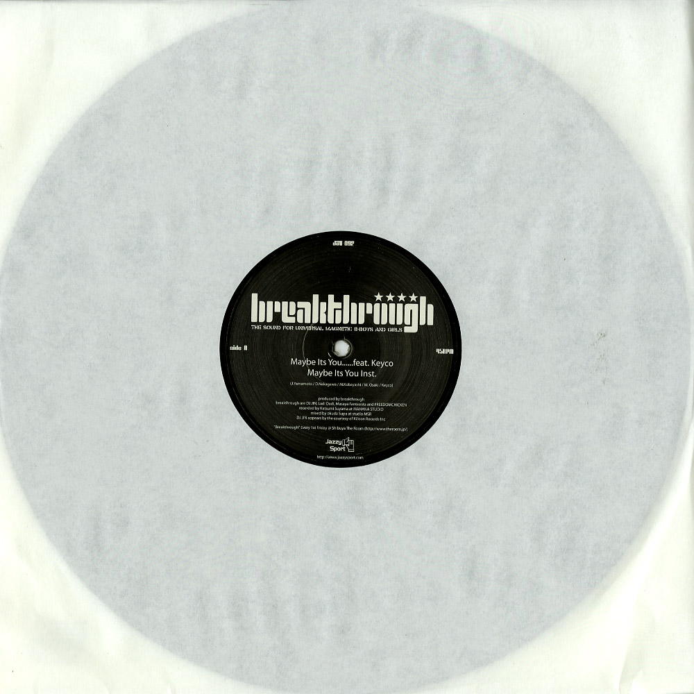 Breakthrough - MAYBE IT S YOU...
