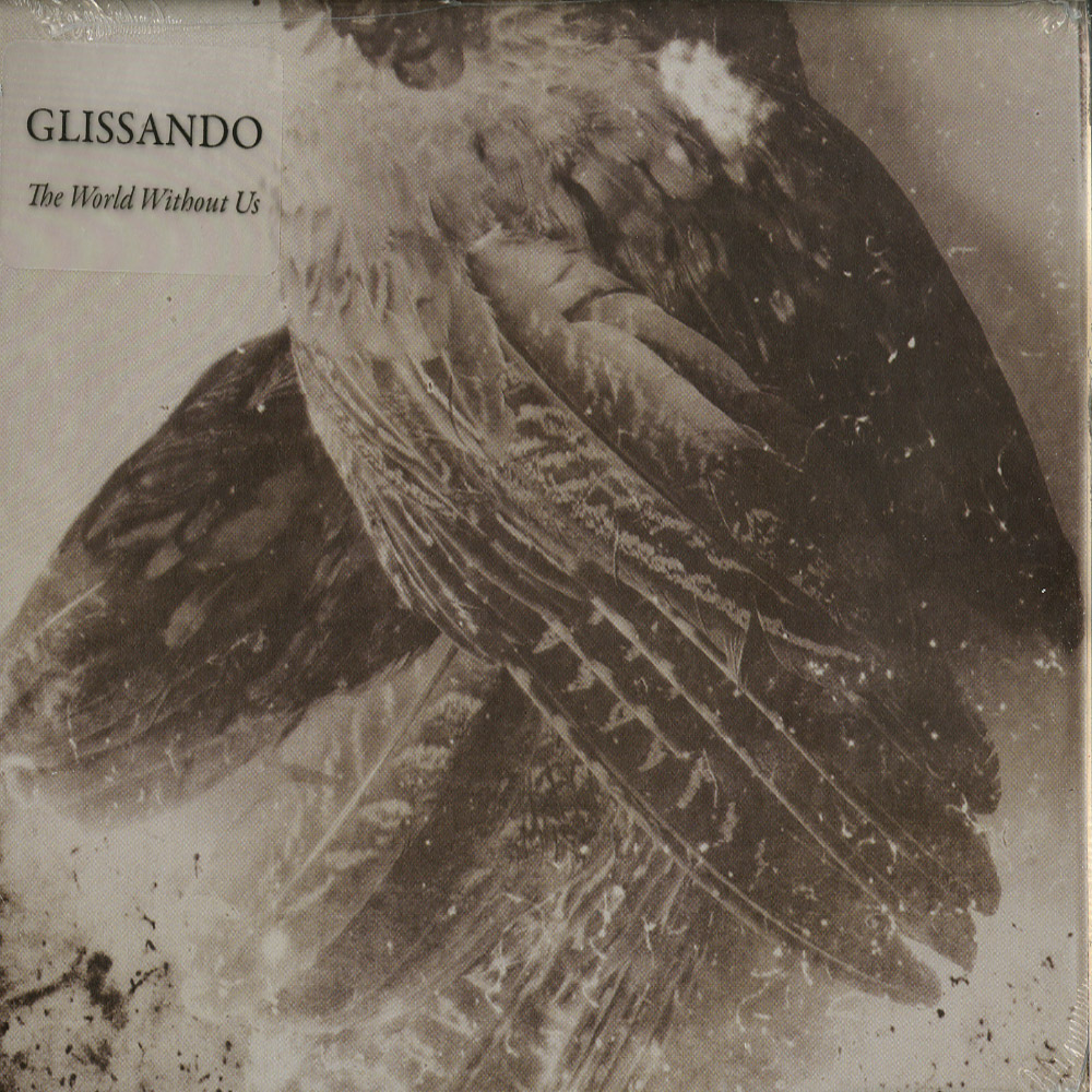 Glissando - THE WORLD WITHOUT US
